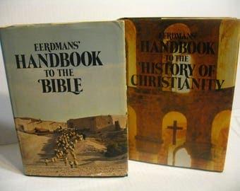 Eerdmans Handbook To The Bible AND Eerdmans Handbook to the History of Christianity