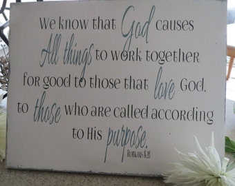 Scripture Sign/Religious Sign/Hand Painted Sign/ Distressed Sign/Romans 8:28