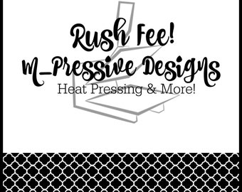 Rush My Order! (Must be APPROVED first!)