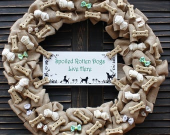 Spoiled Rotten Dogs Live Here Burlap Wreath