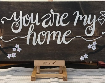 "You are my home wood sign 26""x9""x1.5"""