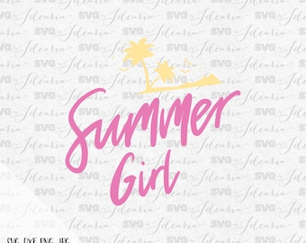 Svg Sayings Summer Girl  Svg Summer Svg Svg files Beach svg files for silhouette svg files for cricut svg files sayings svg svg flip flops