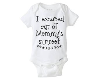 I escaped Mommy's sunroof c-section bodysuit