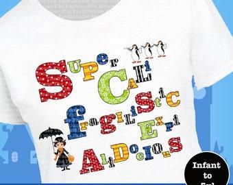 Supercalifragilisticexpialidocious Shirt, Mary Poppins Shirt