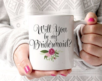 Bridesmaid Proposal Watercolor Floral Mug - Will You Be My Bridesmaid - Custom Coffee Mug - Bridesmaid Gift Mug - Blush Wine Watercolor Mug