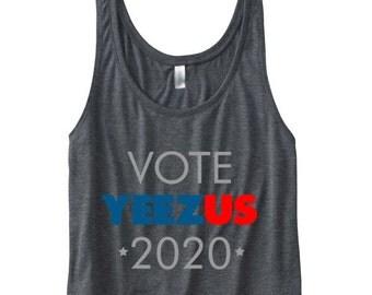 Vote Yeezus 2020 boxy tank. yeezus shirt. yeezus tank. yeezus tee. vote yeezus shirt. workout womens top. workout womens shirt. cute tanktop