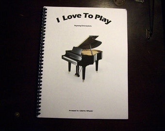 I Love To Play - Piano Music For Everyone!