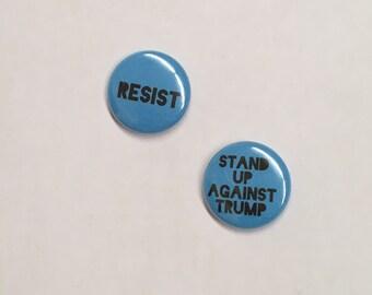 Pack of 2: Stand Up Against Trump/Resist pinback