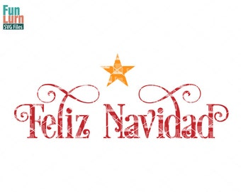 Feliz Navidad SVG,  Christmas SVG, french, Christmas, Spanish, Espanol , svg png dxf eps use with Silhouette Cameo, Cricut Air etc