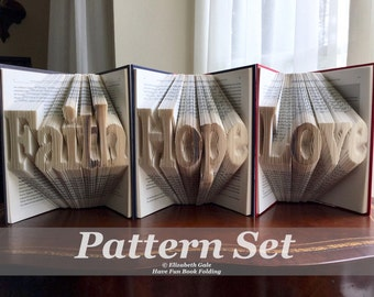FAITH, HOPE, & LOVE Book Folding 3-Pattern Set -- 3 Patterns for the Price of 2. Includes free How-To Guide with 3 free patterns.