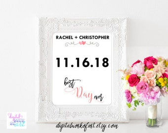 DIY Best Day Ever Sign Template,Custom Date Sign,Wedding Sign Printable Wedding Anniversary Engagement, Gift, editable PDF, instant download