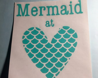 Mermaid at heart, can be personalized