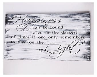 Happiness Can Be Found Wood Sign// Remember to Turn on Light Wood Sign// Home Decor Rustic Shabby Chic Wood Hand Painted Art// Distressed