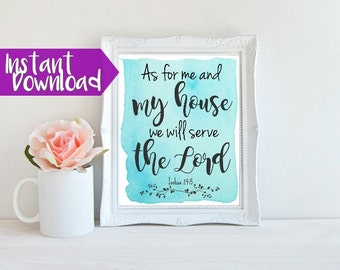 Bible Verse Printable > Joshua 24:15 As for me and my house, we will serve the Lord