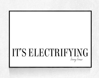 IT'S ELECTRIFYING Poster, Grease Quote, Movie Print, Modern Minimalist, Quote Wall Art, Typography Poster, Inspirational Art, Printable Art