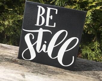 Be Still Mini Canvas Sign