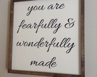 fearfully and wonderfully made 1'x1'