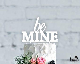 Be mine cake topper- Wedding Cake Topper- Personalized cake topper- Personalized wedding Cake Topper- Be Mine cake topper