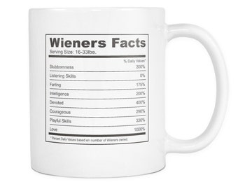 Wieners Lover Gifts Wieners Facts - 11 oz Coffee Mug - Dachshunds Pet Owner Rescue Gift