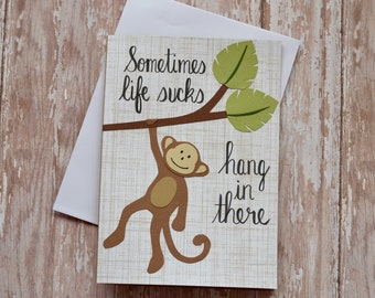 Encouragement Card, Hang In There Greeting Card