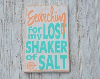 Searching For My Lost Shaker Of Salt|Jimmy Buffett|Margaritaville|Parrothead|Beach House|Birthday|Retirement|Nautical|Handmade Wood|Outdoor