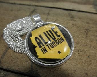 Alive in Tucson, Tucson Jewelry, Tucson Necklace, Tucson Arizona, Arizona Jewelry, Arizona Necklace, Alive in Arizona, Tucson Pendant