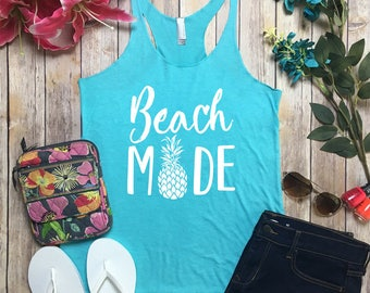 Beach Mode Tank - Vaca Mode Shirt - Vaca Mode Top - Vacation Mode Top - Cruise Shirt - Vacay Top - Cruise Top - Spring Break Shirt - Beach