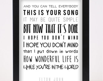 Elton John - Your Song Pop and Indie Prints Typography Poster Print
