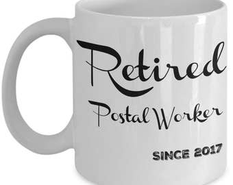 Postal Retirement Gifts - Retired Postal Worker Since 2017 Coffee Mug - For Women, Men - Mugs are Best Retirement Gifts for Coworkers