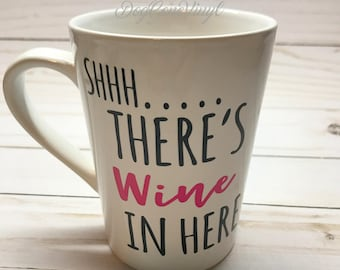 Wine Glass - Coffee Mug - Wine Lover