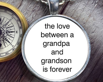 The Love Between a Grandpa and Grandson is Forever Necklace - Grandpa Gift - Grandson Gift - Perfect Gift
