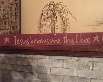 Jesus Knows me this I love - primitive sign