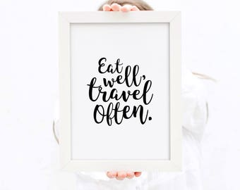 Eat Well Travel Often Printable Quote| Motivational Poster| Dorm Wall Art| Boho Chic Wall Decor| Printable Wall Art| Inspirational Art