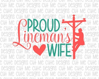 SVG DXF PNG cut file cricut silhouette cameo scrap booking Proud Lineman's Wife