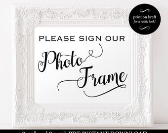 Please Sign Our Photo Frame - Wedding Sign Template - Guest Book Sign - Wedding - Photo Frame Signage - Downloadable Wedding #WDH812139