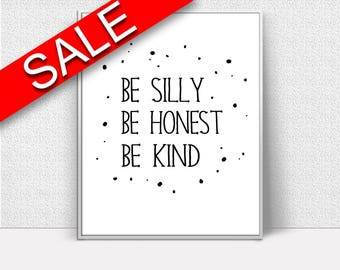 Wall Decor Honest Printable Silly Prints Honest Sign Silly Be_ Kind_ Quote Art Silly Be_ Kind_ Quote Print Honest Printable Art Honest