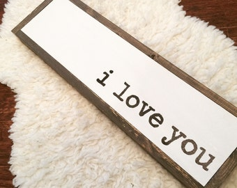 I love you Hand Painted Wood Sign