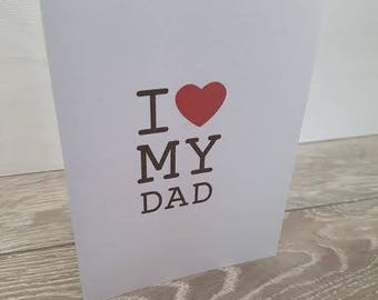 I love My Dad gift card / happy father's day card