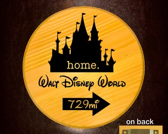 Custom sign with mileage from your home to Walt Disney World