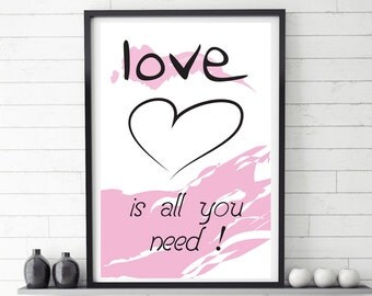 love song print, love is all you need, Large printable poster, printable artwork, love poster, Digital download, wall decor, love