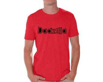 Dadzilla Dads Shirt T shirt Tops Fathers Day Cool Funny Gift for Dad Best Dad Dadzilla Daddy