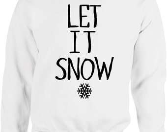 Let It Snow Christmas Sweater - Winter,Sweater,Pullover,Warm,Hoody,Weihnachten,Christmas Time,Wrapper,Gansta