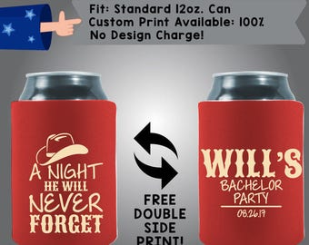 A Night He Will Never Forget Name Bachelor Party Date Collapsible Fabric Bachelor Party Can Cooler Double Side Print (Bach18)