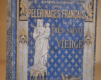 Pelerinages francais de la très Saint Vierge (1890)