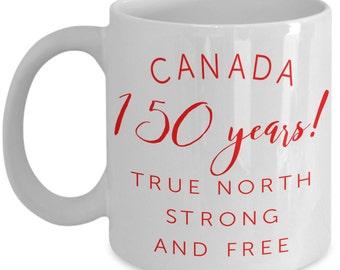 Canada Coffee Mug - Canadian Mug - Canada 150 - Maple Leaf- Gift For Him - Canada Birthday - Great White North - Under 20- Gift For Her