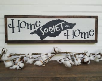 Arkansas Razorback - Wood Sign - Home SOOIET Home - Arkansas