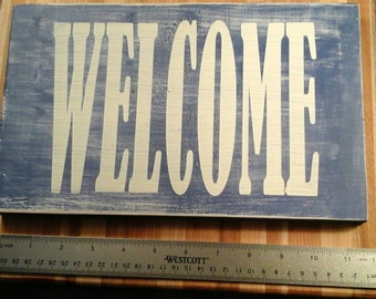 sign Welcome distressed wooden sign