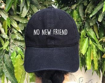 NO NEW FRIEND Embroidered Denim Baseball Cap Cotton Hat Unisex Size Cap Tumblr Pinterest