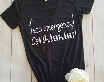 Taco emergency shirt, love me some tacos shirt, taco shirt, taco eating shirt, funny womens shirt, spring break shirt, taco lover, tacos