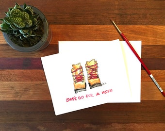 Hiking Greeting Card; Just Go for a Hike; Hand-Painted Greeting Card; Just Because Greeting Card